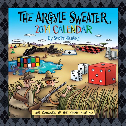 The Argyle Sweater 2014 Wall Calendar: Hilburn, Scott