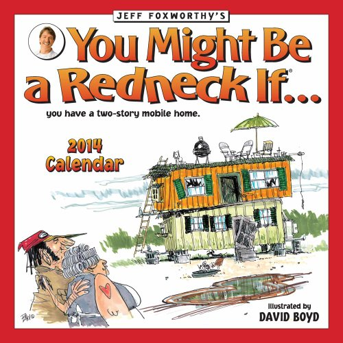 9781449431211: Jeff Foxworthy's You Might Be a Redneck If... 2014 Wall Calendar