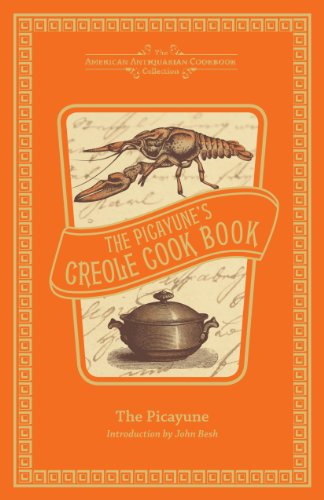 9781449431716: The Picayune's Creole Cook Book (American Antiquarian Cookbook Collection)