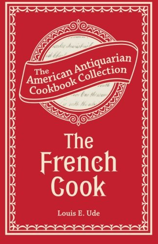 9781449431730: The French Cook