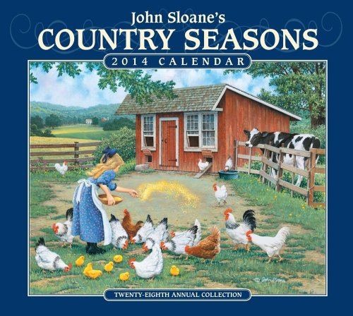 9781449432287: John Sloane's Country Seasons 2014 Deluxe Wall Calendar: Twenty-eighth Annual Collection