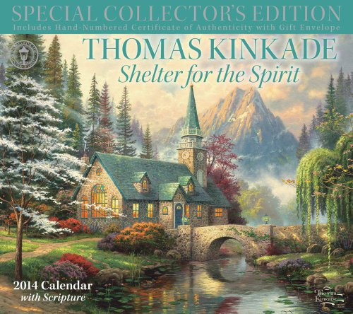 9781449432584: Thomas Kinkade Special Collector's Edition with Scripture 2014 Deluxe Wall Calen: Shelter for the Spirit