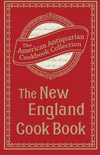 9781449433017: The New England Cook Book