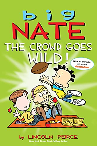 9781449436346: Big Nate: The Crowd Goes Wild!