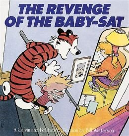 9781449437039: The Revenge of the Baby-sat: a Calvin and Hobbes Collection
