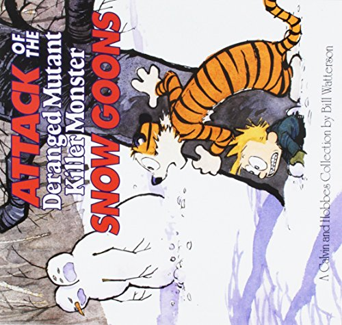 9781449437046: Attack of the Deranged Mutant Killer Monster Snow Goons: A Calvin and Hobbes Collection