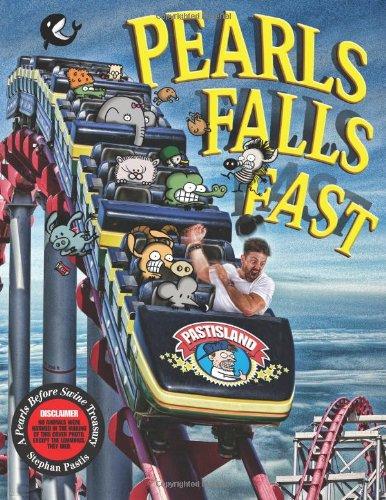 9781449446598: Pearls Falls Fast: A Pearls Before Swine Treasury