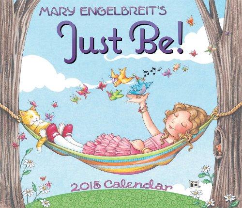 Mary Engelbreit 2015 Day-to-Day Calendar: Just Be!: Engelbreit, Mary