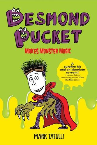 9781449450359: Desmond Pucket Makes Monster Magic