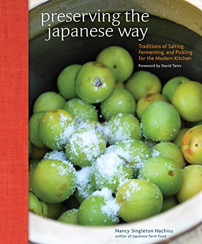 9781449450885: Preserving the Japanese Way: Traditions of Salting, Fermenting, and Pickling for the Modern Kitchen