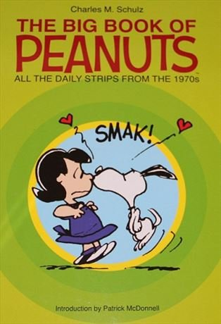 The Big Book of Peanuts: All the Daily Strips From the 1970s: Schulz, Charles M.