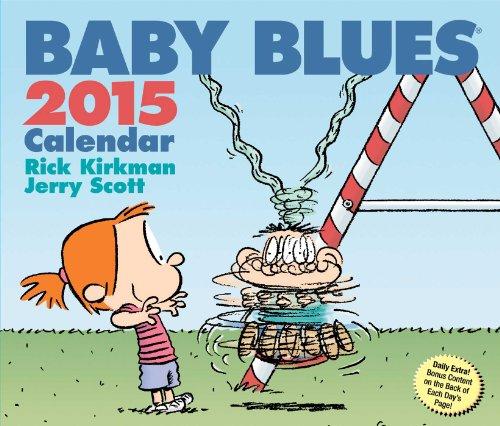 Baby Blues 2015 Day-to-Day Calendar: Kirkman, Rick; Scott, Jerry
