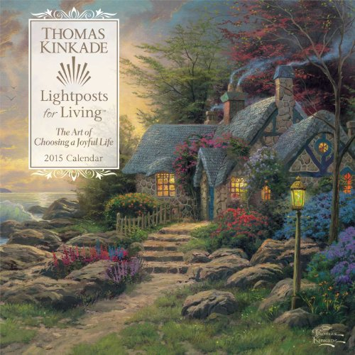 9781449453534: Thomas Kinkade Lightposts for Living 2015 Wall Calendar