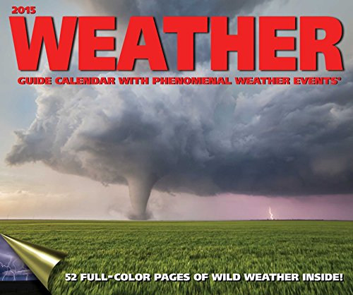 Weather Guide 2015 Wall Calendar: Accord Publishing