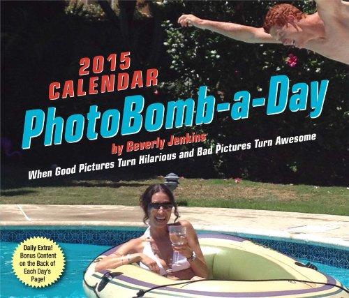 9781449453954: PhotoBomb-a-Day 2015 Calendar