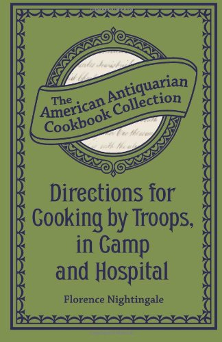 9781449455163: Directions for Cooking by Troops, in Camp and Hospital