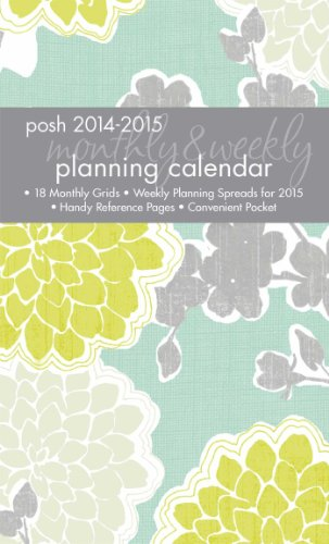 9781449456641: Posh: Loving Blossoms 2014-2015 Monthly/Weekly Desk Diary