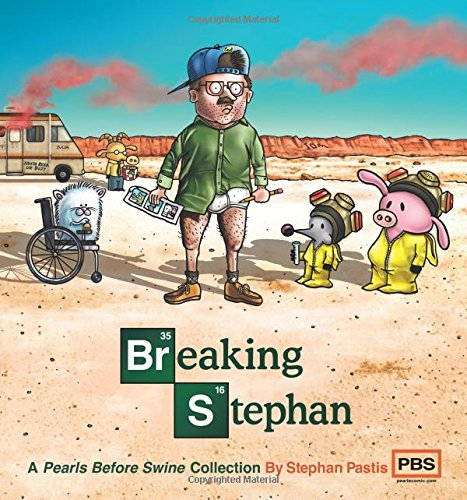 9781449458300: Breaking Stephan: A Pearls Before Swine Collection