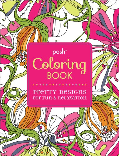 9781449458751: Posh Adult Coloring Book: Pretty Designs for Fun & Relaxation