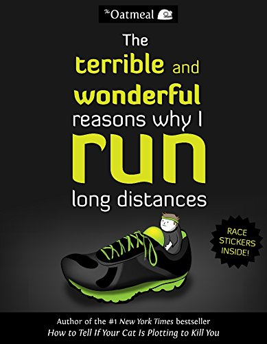 9781449459956: The Terrible and Wonderful Reasons Why I Run Long Distances