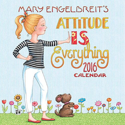 Mary Engelbreit 2016 Mini Wall Calendar: Attitude Is Everything: Mary Engelbreit