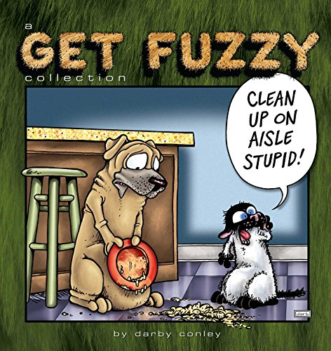 9781449462949: Clean Up on Aisle Stupid, Volume 23: A Get Fuzzy Collection