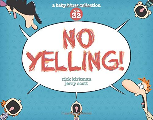 9781449463038: No Yelling!: A Baby Blues Collection