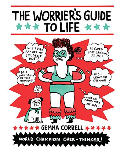 9781449466008: The Worrier's Guide to Life