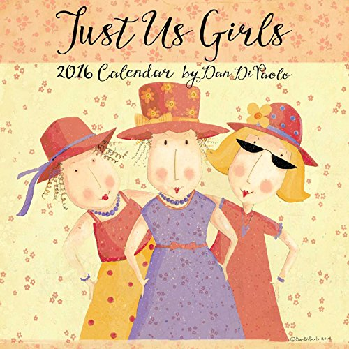 9781449466152: Just Us Girls 2016 Wall Calendar