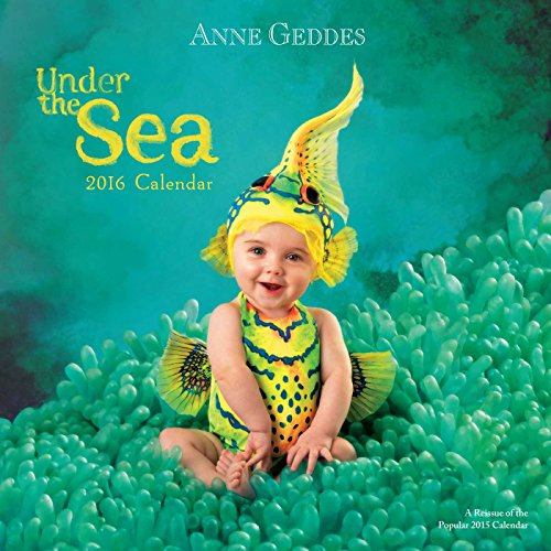 9781449466169: Anne Geddes 2016 Wall Calendar: Under the Sea