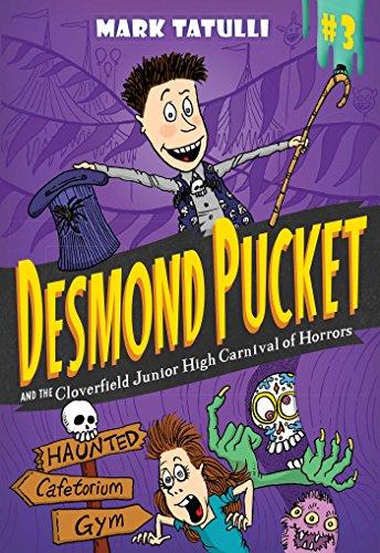 Desmond Pucket and the Cloverfield Junior High Carnival of Horrors: Tatulli, Mark