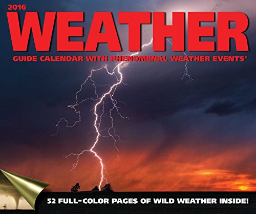 Weather Guide 2016 Wall Calendar: Accord Publishing
