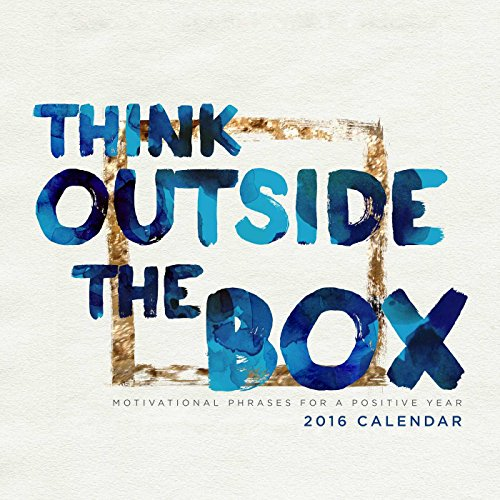9781449469252: Think Outside the Box 2016 Wall Calendar: Motivational Phrases for a Positive Year