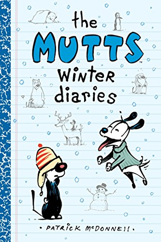 9781449470777: The Mutts Winter Diaries