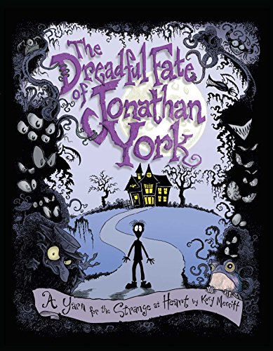 9781449471002: The Dreadful Fate of Jonathan York: A Yarn for the Strange at Heart