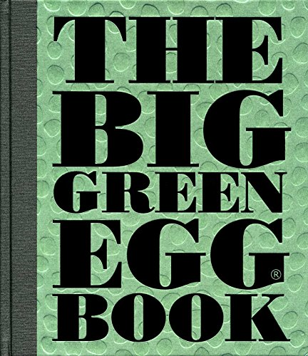 The Big Green Egg Book: Cooking on the Big Green Egg (Volume 2): Koppes, Dirk