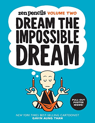 9781449471927: Dream the Impossible Dream: Zen Pencils: Volume Two