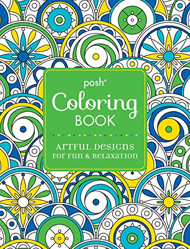 9781449472078: Posh Adult Coloring Book: Artful Designs for Fun & Relaxation (Posh Coloring Books)