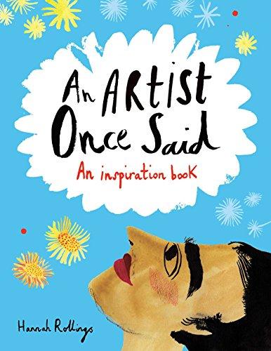 9781449472290: An Artist Once Said: An Inspiration Book