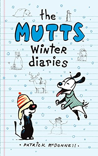 9781449474041: The Mutts Winter Diaries