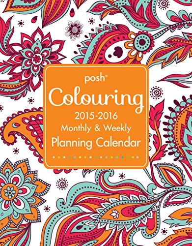9781449474089: Posh Coloring 2015-2016 Large Monthly & Weekly Planning Calendar