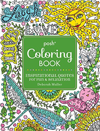 9781449474188: Posh Adult Coloring Book: Inspirational Quotes for Fun & Relaxation: Deborah Muller (Posh Coloring Books)