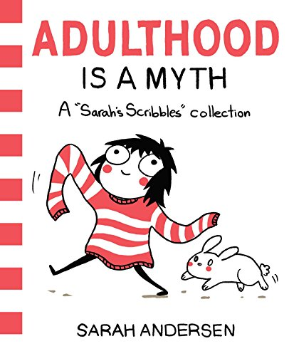 9781449474195: Adulthood is a Myth: A Sarah's Scribbles Collection