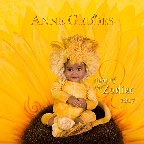 9781449477387: Anne Geddes Signs of the Zodiac 2017 Calendar