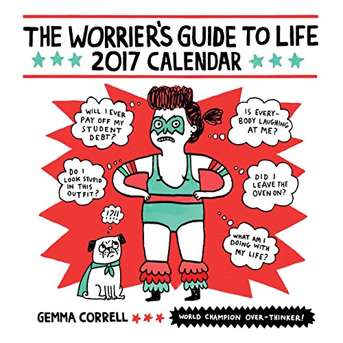 9781449477547: Worrier's Guide to Life 2017 Wall Calendar