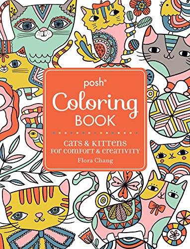 9781449478735: Posh Adult Coloring Book: Cats & Kittens for Comfort & Creativity (Posh Coloring Books)