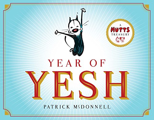 9781449480103: Year of Yesh: A Mutts Treasury