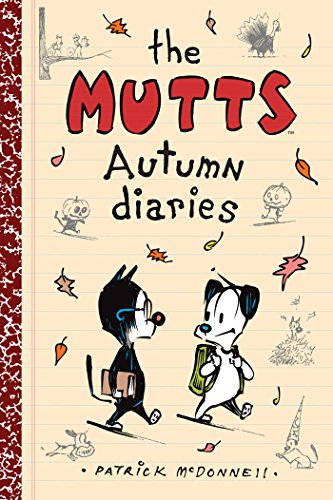 9781449480110: The Mutts Autumn Diaries (Mutts Kids)