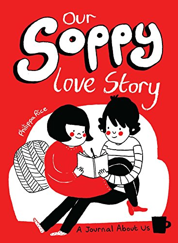 9781449480417: Our Soppy Love Story: A Journal about Us