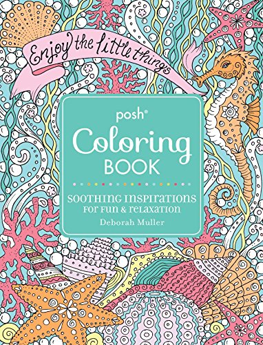 9781449481469: Posh Adult Coloring Book: Soothing Inspirations for Fun & Relaxation (Posh Coloring Books)